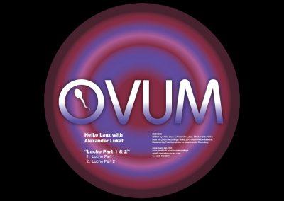 Lucho /w ALEXANDER LUKAT Ovum Recordings