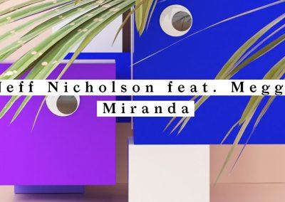 Miranda – JEFF NICHOLSON feat. MEGGY Suol Summer Daze