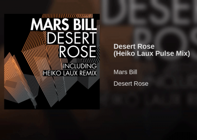 Desert Rose RemixesFor Mars Bill