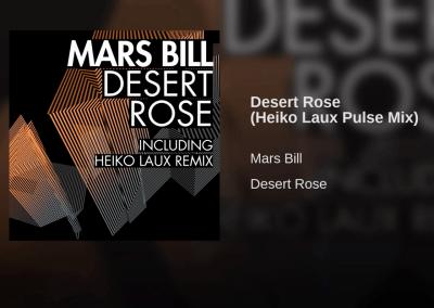 Desert Rose RemixesFor Mars Bill